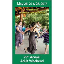 Traditional Arts Weekend: Adult Weekend Pass (ages 16 and up)