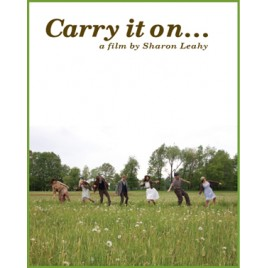 Carry it on...A film by Sharon Leahy - DVD